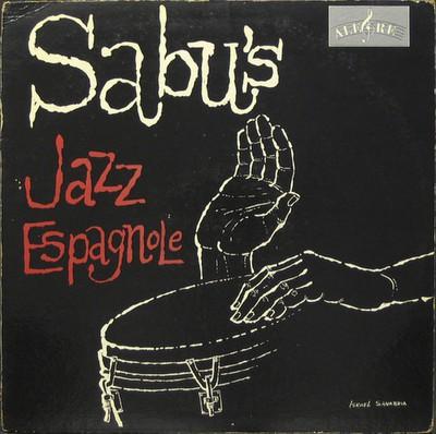 Sabu Martinez And His Jazz-Espagnole - Videos and Albums - VinylWorld