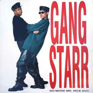 Gang Starr - No More Mr. Nice Guy - Album Cover