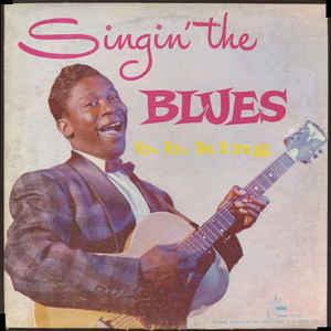 B.B. King - Singin' The Blues - Album Cover