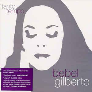Bebel Gilberto - Tanto Tempo - Album Cover