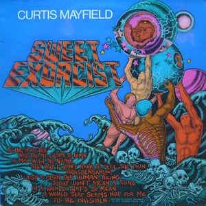 Curtis Mayfield - Sweet Exorcist - Album Cover