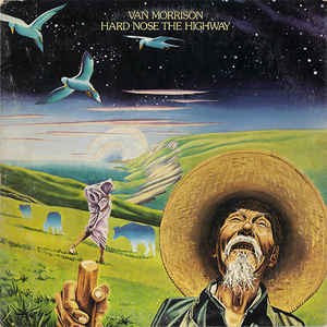 Van Morrison - Hard Nose The Highway - Album Cover