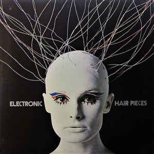 Mort Garson - Electronic Hair Pieces - Album Cover