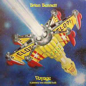 Brian Bennett - Voyage (A Journey Into Discoid Funk) - VinylWorld