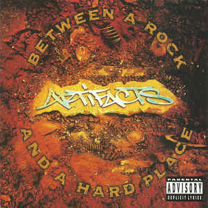 Artifacts - Between A Rock And A Hard Place - Album Cover