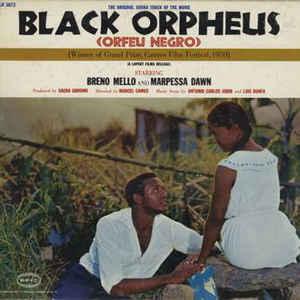 The Original Sound Track Of The Movie Black Orpheus (Orfeu Negro) - Album Cover - VinylWorld