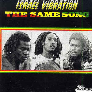 Israel Vibration - The Same Song - Album Cover