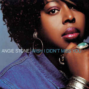 Angie Stone - Wish I Didn't Miss You - Album Cover
