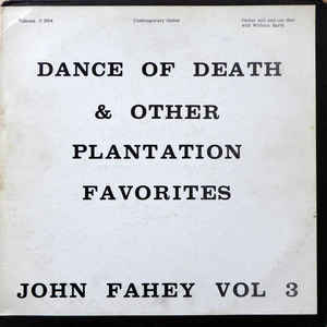 Vol 3 / Dance Of Death & Other Plantation Favorites - Album Cover - VinylWorld