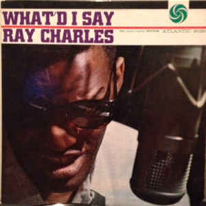 Ray Charles - What'd I Say - Album Cover