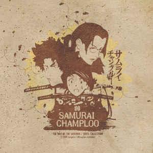 Various - Samurai Champloo - The Way Of The Samurai / Vinyl Collection - Album Cover