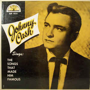 Johnny Cash - Sings The Songs That Made Him Famous - Album Cover