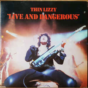 Thin Lizzy - Live And Dangerous - Album Cover