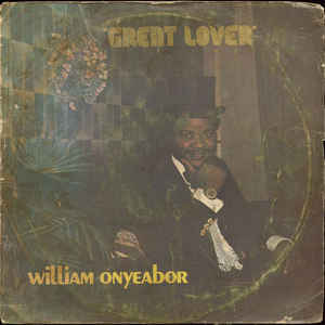 William Onyeabor - Great Lover - Album Cover