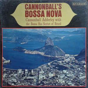 Cannonball Adderley - Cannonball's Bossa Nova - Album Cover