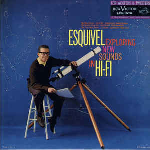Esquivel And His Orchestra - Exploring New Sounds In Hi-Fi - Album Cover