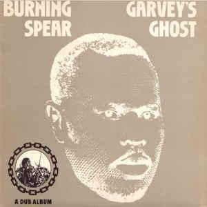 Burning Spear - Garvey's Ghost - Album Cover