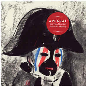 Apparat - Krieg Und Frieden (Music For Theatre) - Album Cover