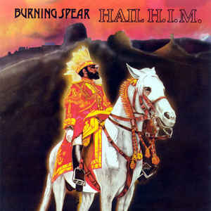 Burning Spear - Hail H.I.M. - Album Cover
