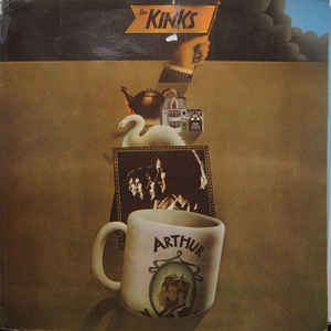The Kinks - Arthur Or The Decline And Fall Of The British Empire - Album Cover