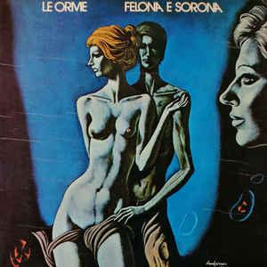 Le Orme - Felona E Sorona - Album Cover