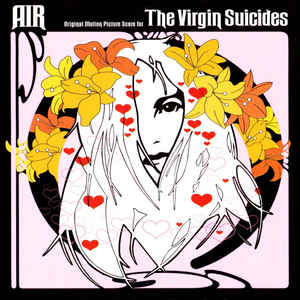 AIR - Original Motion Picture Score For The Virgin Suicides - Album Cover