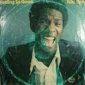Kiki Gyan - Feeling So Good - Album Cover