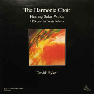 The Harmonic Choir - Hearing Solar Winds = À L'Ecoute Des Vents Solaires - Album Cover