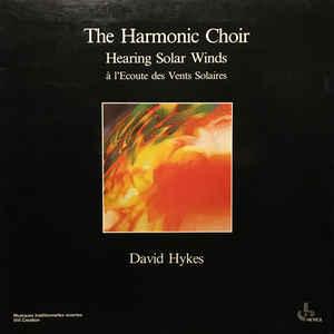 The Harmonic Choir - Hearing Solar Winds = À L'Ecoute Des Vents Solaires - VinylWorld