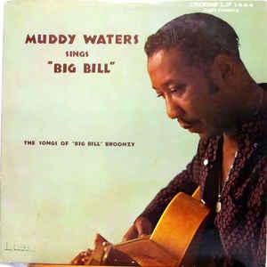 """Muddy Waters - Muddy Waters Sings """"Big Bill"""" - Album Cover"""