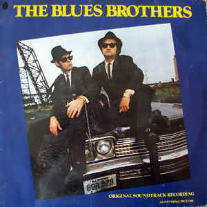 The Blues Brothers (Original Soundtrack Recording) - Album Cover - VinylWorld