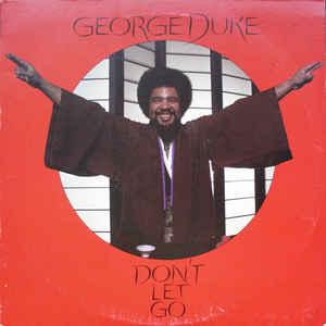 George Duke - Don't Let Go - Album Cover