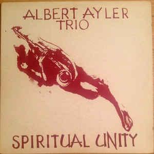 Albert Ayler Trio - Spiritual Unity - VinylWorld