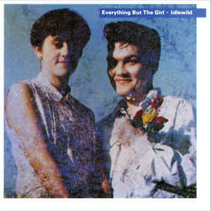 Everything But The Girl - Idlewild - Album Cover