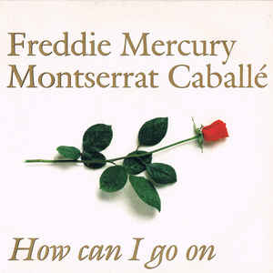 Freddie Mercury - How Can I Go On - Album Cover