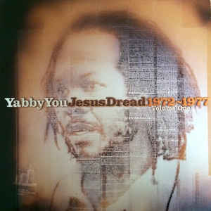 Yabby You - Jesus Dread 1972-1977 - Album Cover