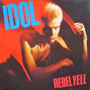 Billy Idol - Rebel Yell - Album Cover