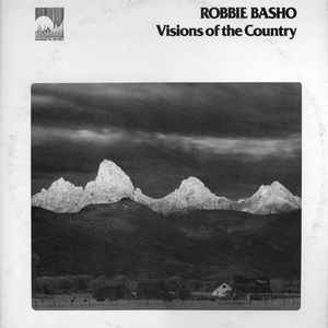 Robbie Basho - Visions Of The Country - Album Cover