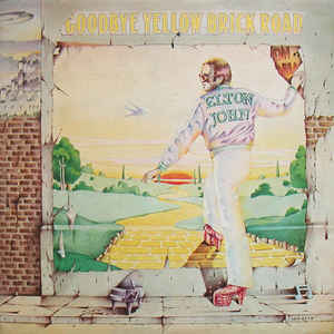 Elton John - Goodbye Yellow Brick Road - Album Cover