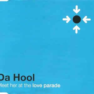 Da Hool - Meet Her At The Love Parade - Album Cover