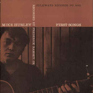 Michael Hurley - First Songs - Album Cover