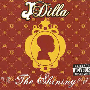 J Dilla - The Shining - Album Cover