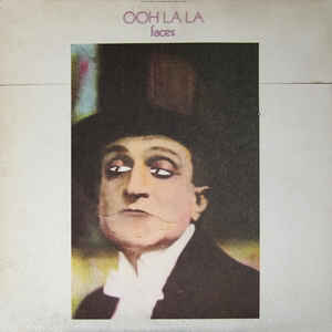 Faces (3) - Ooh La La - Album Cover