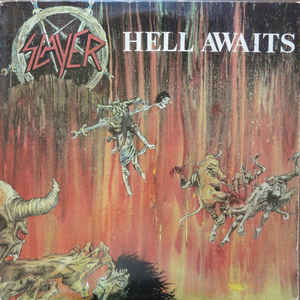 Slayer - Hell Awaits - Album Cover
