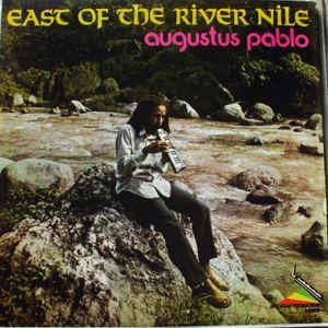 Augustus Pablo - East Of The River Nile - Album Cover
