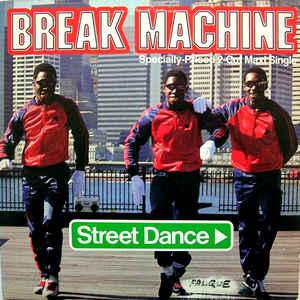 Break Machine - Street Dance - Album Cover