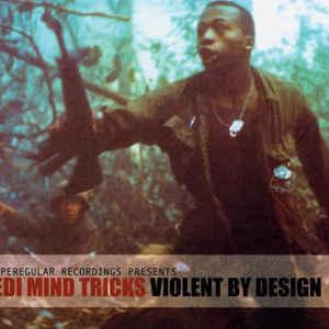 Jedi Mind Tricks - Violent By Design - VinylWorld