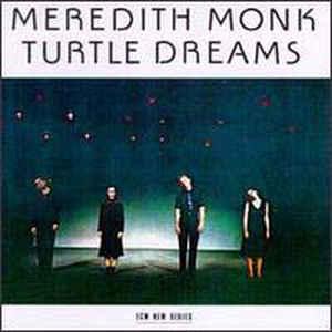 Meredith Monk - Turtle Dreams - VinylWorld
