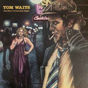 Tom Waits - The Heart Of Saturday Night - Album Cover