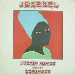 Justin Hinds & The Dominoes - Jezebel - Album Cover